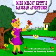 Miss Melody Kitty's Daydream Adventures author Diane Eason and illustrator Rosemary Sanford