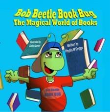 Bob Beetle Book Bug: The Magical World of Books