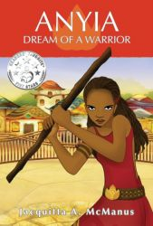 Anyia, Dream of a Warrior
