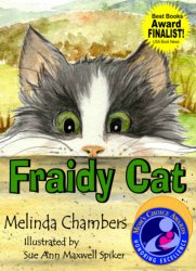 Fraidy Cat by Melinda Chambers