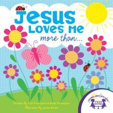 Jesus Loves Me More Than