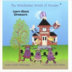 The Wrinklettes World of Wonder™® Learn About Dinosaurs