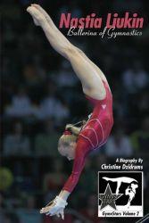 Nastia Liukin: Ballerina of Gymnastics