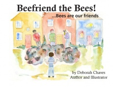 Beefriend the Bees!...Bees are our friends