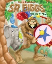 El Sr. Biggs en el Circo