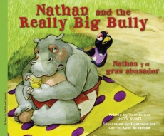 Nathan and the Really Big Bully / Nathan y el gran abusador