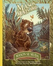 Mason Moves Away / Mason se muda