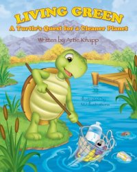 Living Green: A Turtle's Quest for a Cleaner Planet