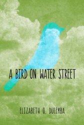 A Bird On Water Street | MagicBlox Online Kid's Book