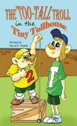 The Too-Tall Troll in the Tiny Tollhouse