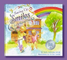 Saving Up Smiles for a Rainy Day by Sheila Andreana Sewall, Illustrations by Hector Curriel