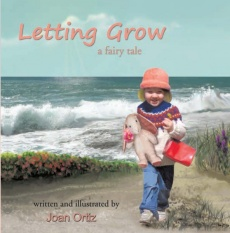 Letting Grow - a Fairy Tale