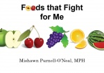 Foods That Fight For Me