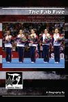 The Fab Five: Jordyn Wieber, Gabby Douglas and the U.S. Women's Gymnastics Team