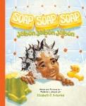 Soap, Soap, Soap / Jabón, Jabón, Jabón