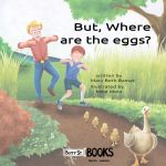 But, Where are the Eggs? | MagicBlox Online Kid's Book